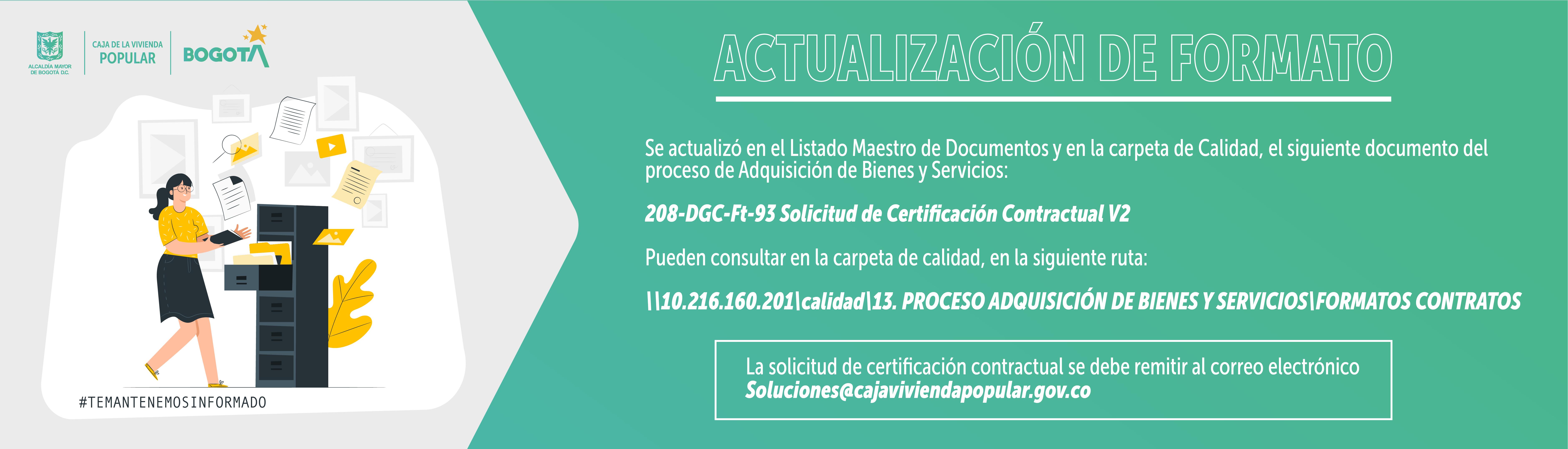 Socialización para uso del formato Solicitud de Certificación Contractual V.2 del Proceso de Adquisición de Bienes y Servicios