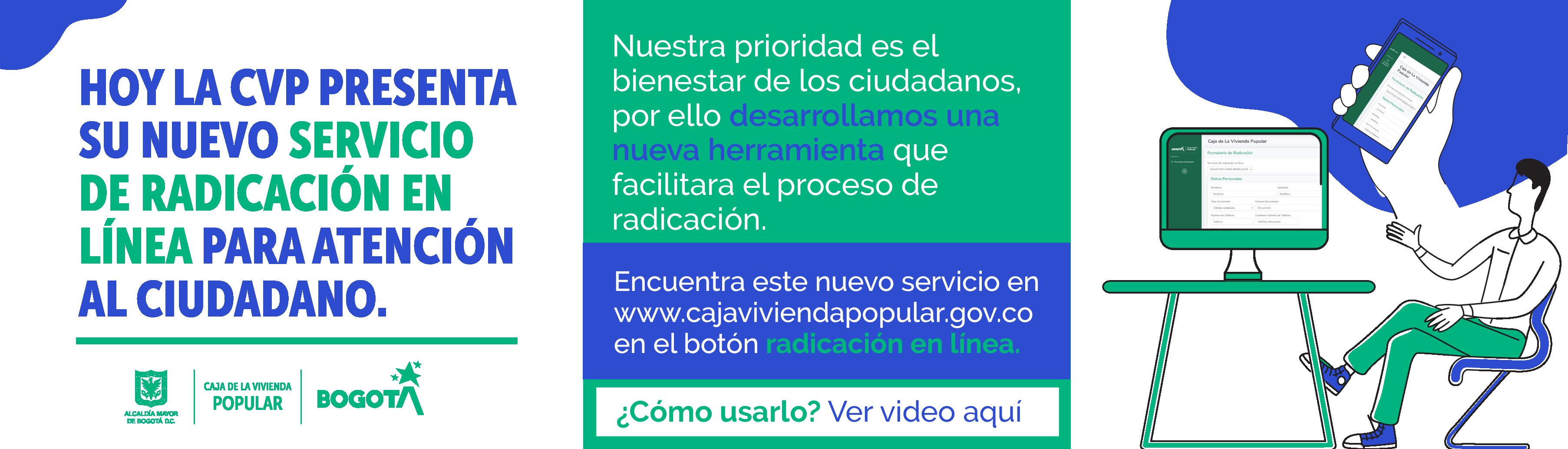 La CVP presenta su servicio de radicación en línea para atención al ciudadano actualizado