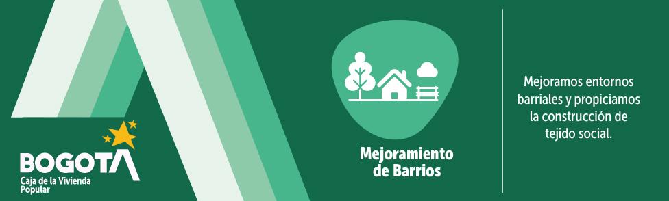 Bienvenidos a la Misional de Mejoramiento de Barrios