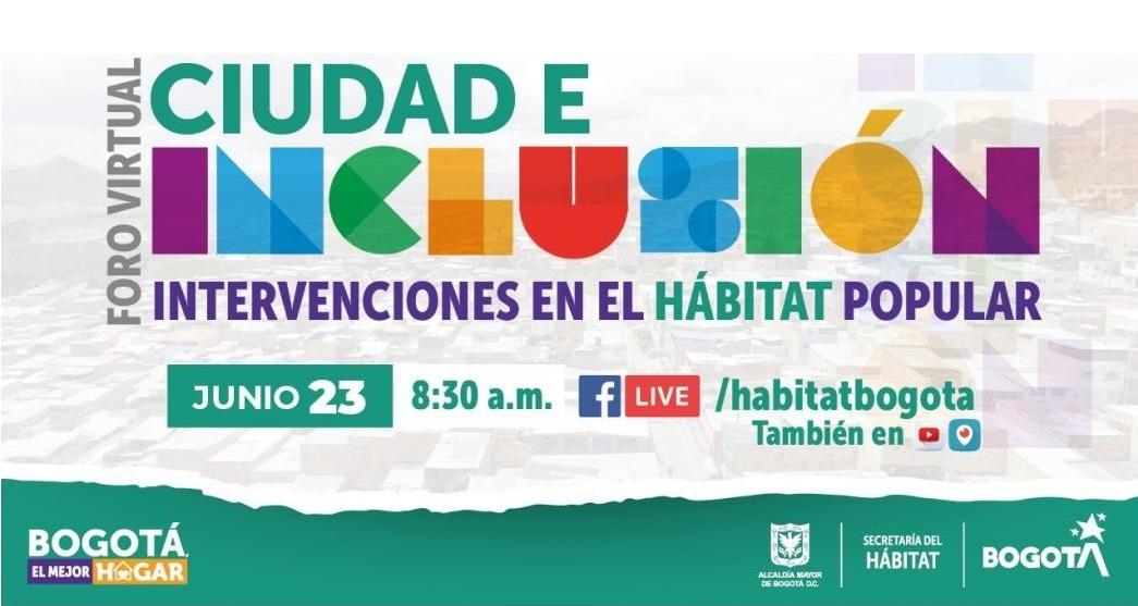 Foro Ciudad e Inclusión, intervenciones en el hábitat popular